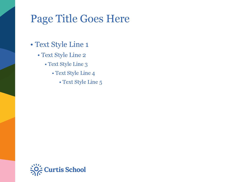 Curtis School Presentation Template Text Slide