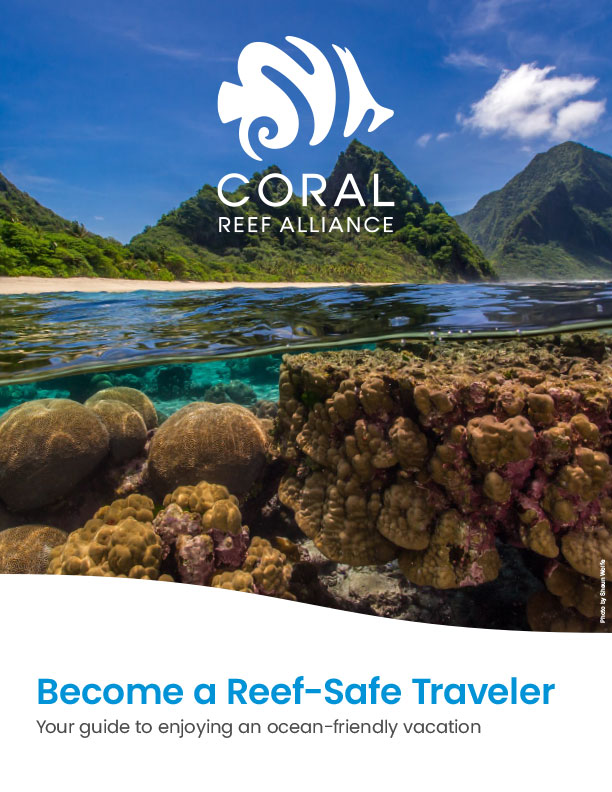 Coral Reef Alliance - Reef Safe Travel Guide